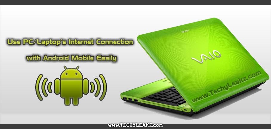 Share PC or Laptop Internet Connection to Android Mobile via WiFi