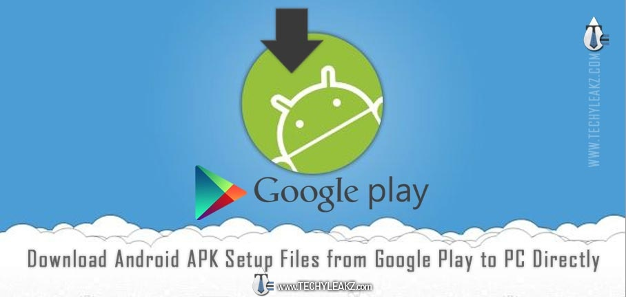 Easy Download Android APK Setup Files from Google Play to PC