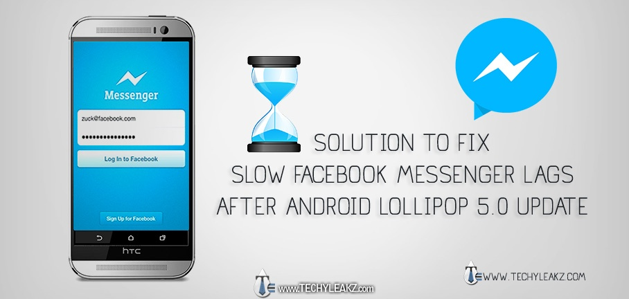 Solution to Fix Slow Facebook Messenger Freeze Lag Android Lollipop